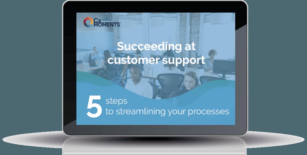 Succeeding at customer support